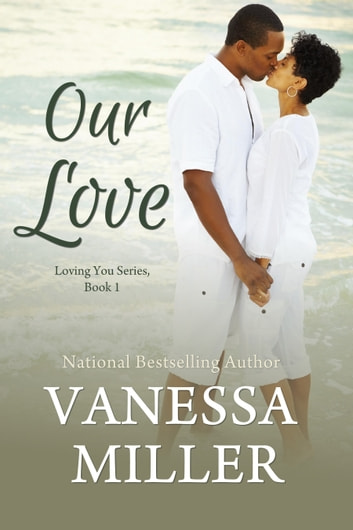 Our Love ebook by Vanessa Miller