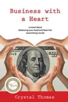 Business with a Heart ebook by Crystal Thomas