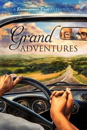 Grand Adventures ebook by Zahra Owens, Phoenix Emrys, Amy Lane,...