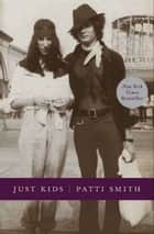 Just Kids ebook de Patti Smith