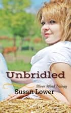 Unbridled ebook by Susan Lower