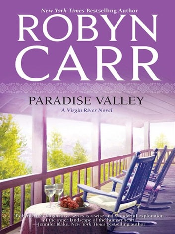 Paradise Valley (A Virgin River Novel, Book 7) 電子書籍 by Robyn Carr