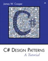 C# Design Patterns - A Tutorial ebook by James W. Cooper