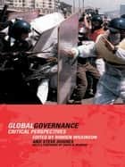 Global Governance ebook by Steve Hughes,Rorden Wilkinson