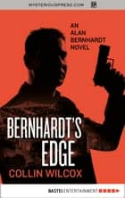Bernhardt's Edge ebook by Collin Wilcox