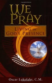 We Pray ebook by Oscar Lukefahr