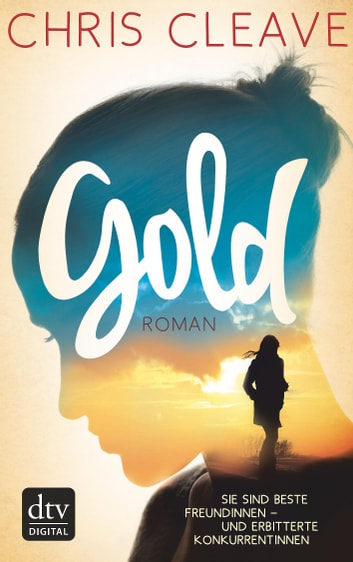 Gold - Roman ebook by Chris Cleave