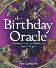 The Birthday Oracle ebook by Pam Carruthers