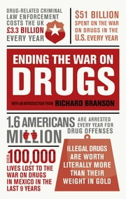 Ending the War on Drugs ebook by Sir Richard Branson