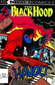 The Black Hood: Impact #4 ebook by Mark Wheatley,Rick Burchett,Steve Haynie,Mike Chen,Tom Ziuko