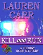 Kill and Run ebook by Lauren Carr