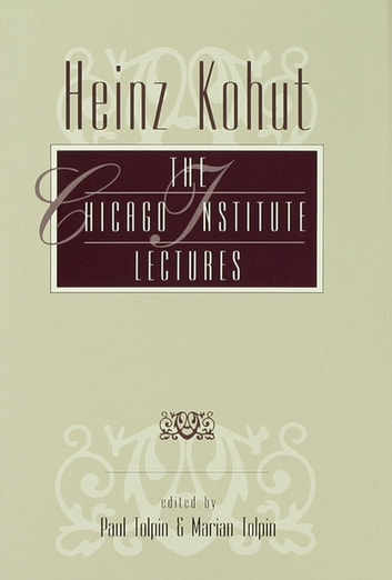 Heinz Kohut - The Chicago Institute Lectures ebook by