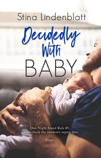 Decidedly With Baby ebook by Stina Lindenblatt