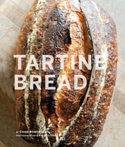 Tartine Bread ebook by Chad Robertson