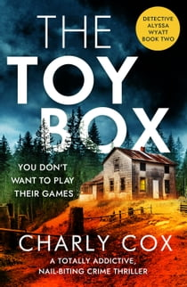 The Toybox - A totally addictive, nail-biting crime thriller 電子書 by Charly Cox
