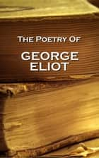 George Eliot, The Poetry ebook by George Elliot