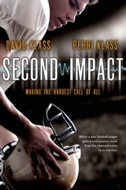 Second Impact ebook by David Klass,Perri Klass