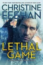 Lethal Game eBook by Christine Feehan