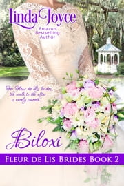 Biloxi: Fleur de Lis Brides ebook by Linda Joyce