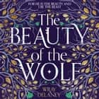 The Beauty of the Wolf Áudiolivro by Wray Delaney, Rachel Atkins