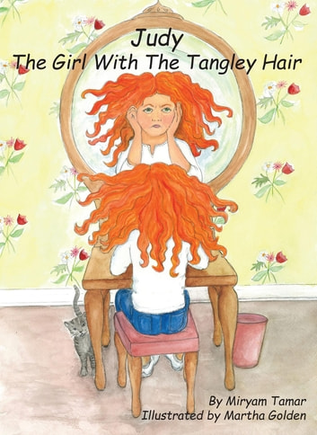 Judy The Girl With The Tangley Hair ebook by Miryam Tamar