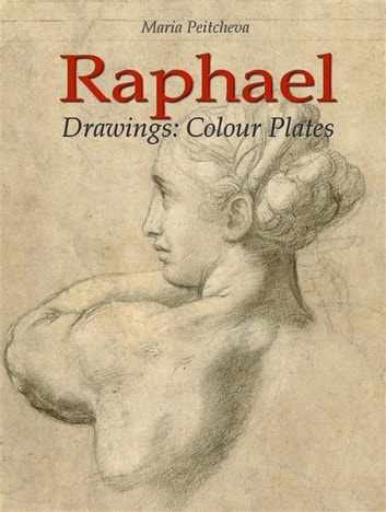Raphael drawings colour plates ebook by maria peitcheva raphael drawings colour plates ebook by maria peitcheva fandeluxe Choice Image