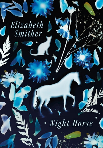 Night horse ebook by elizabeth smither 9781775589433 rakuten kobo night horse ebook by elizabeth smither fandeluxe Images