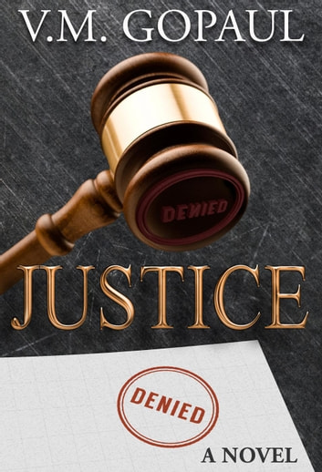 Justice Denied ebook by V. M. GOPAUL