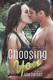 Choosing You ebook by Allie Everhart