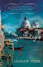 The Demonologist ebook by Andrew Pyper