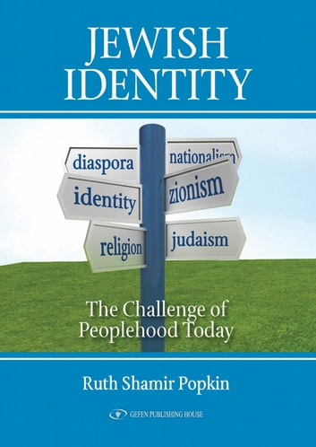 Jewish Identity: The Challenge of Peoplehood Today ebook by Ruth Shamir