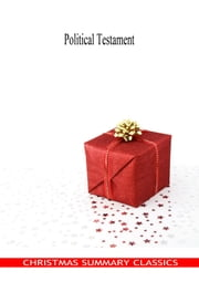 Political Testament [Christmas Summary Classics] ebook by Cardinal Richelieu