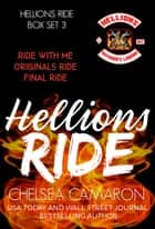 Hellions Ride Series Box Set 3 - Hellions Motorcycle Club ebook by