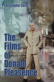 The Films of Donald Pleasence ebook by Christopher Gullo