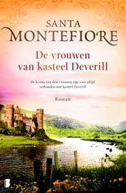 De vrouwen van kasteel Deverill ebook by Santa Montefiore