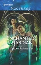 Enchanted Guardian ebook by Sharon Ashwood