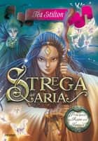 Strega dell'Aria ebook by Tea Stilton