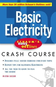 Schaum's Easy Outline of Basic Electricity ebook by Gussow, Milton