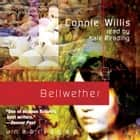 Bellwether audiobook by Connie Willis