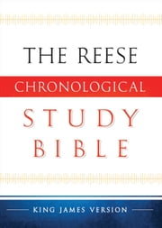 KJV Reese Chronological Study Bible ebook by Edward Reese, Scotty Backhaus