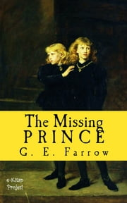 The Missing Prince ebook by G. E. Farrow,Harry Furniss,Dorothy Furniss