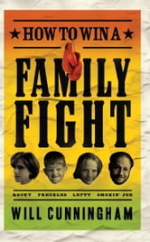 How to Win a Family Fight ebook by Will Cunningham