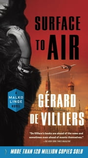 Surface to Air - A Malko Linge Novel ebook by Gérard de Villiers