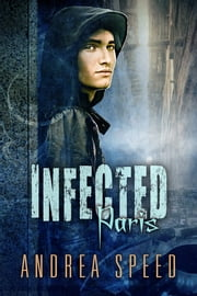 Infected: Paris ebook by Andrea Speed