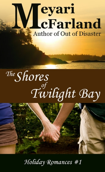 The Shores of Twilight Bay ebook by Meyari McFarland
