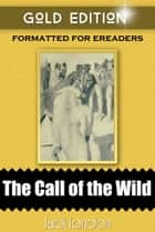 Call of the Wild ebook by