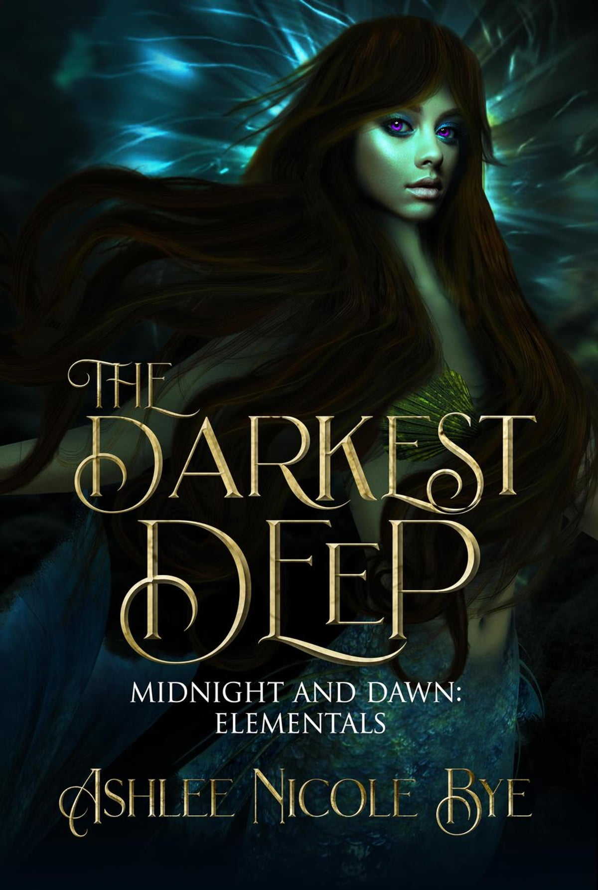 The Darkest Deep: A YA Reverse Harem Fantasy Romance ebook by Ashlee Nicole  Bye - Rakuten Kobo