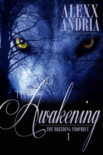 The Awakening ebook by Alexx Andria