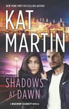Shadows at Dawn eBook by Kat Martin