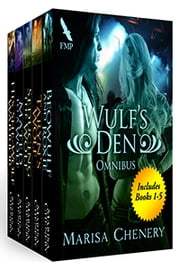 Wulf's Den Boxed Set ebook by Marisa Chenery